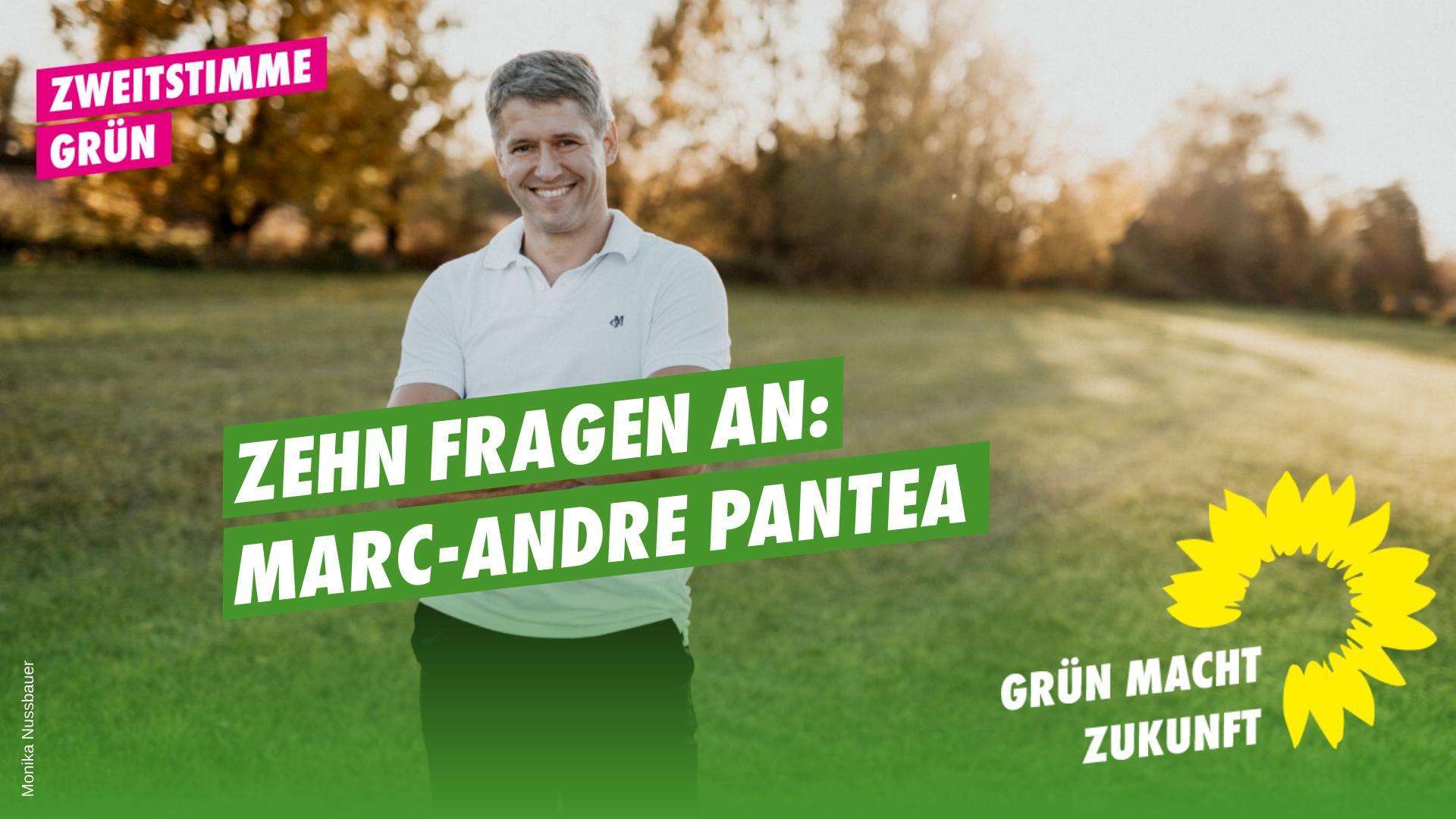 10 Fragen an Marc-Andre Pantea